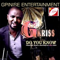 Do You Know — Gkriss