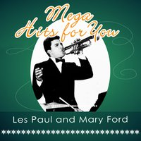 Mega Hits For You — Les Paul & Mary Ford