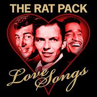 Love Songs — The Rat Pack