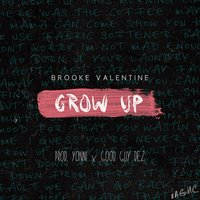 Grow Up - Single — Brooke Valentine