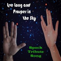 Live Long and Prosper in the Sky (A Spock Tribute Song) — Jesse Giles