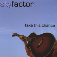 take this chance — Skyfactor