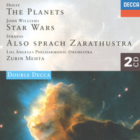 Holst: The Planets / John Williams: Star Wars Suite / Strauss, R.: Also sprach Zarathustra — Zubin Mehta, Los Angeles Philharmonic