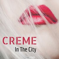 In the City — Creme