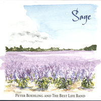 Sage — Peter Boehling And The Best Life Band