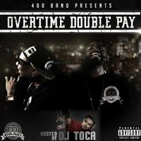OverTime Double Pay — E Jilla Beats, Yaboirell1word