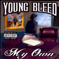 My Own — Young Bleed