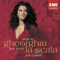 Live from La Scala — Angela Gheorghiu/Jeff Cohen