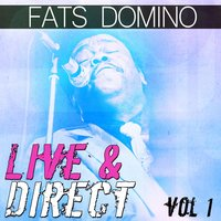 Fats Domino - Live and Direct Vol. 1 — Fats Domino