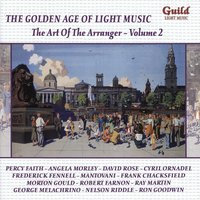 The Golden Age of Light Music: The Art of the Arranger - Vol. 2 — сборник