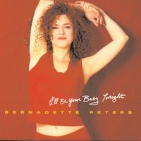 I'll Be Your Baby Tonight — Леонард Бернстайн, Bernadette Peters