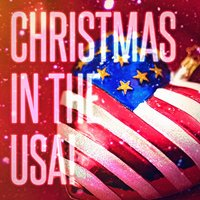 Christmas in the USA! (Famous Xmas Carols and Songs from the United States) — Christmas Songs, Франц Грубер