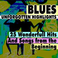 Blues Unforgotten Highlights — сборник