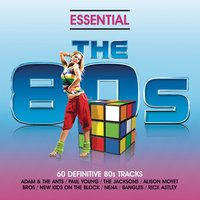 Essential 80s - Classic Eighties Pop And Rock Hits — сборник