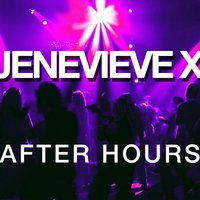 After Hours — Jenevieve X