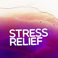 Stress Relief — Stress Relief