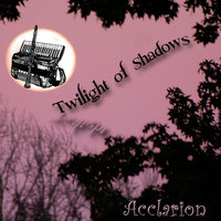 Twilight of Shadows — Acclarion