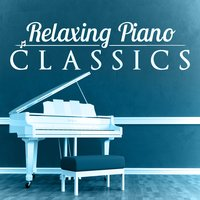 Relaxing Piano Classics — Classical New Age Piano Music