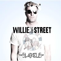 The Slabcus - EP — Willie 3rd Street