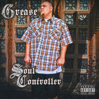 Soul Controller — Grease