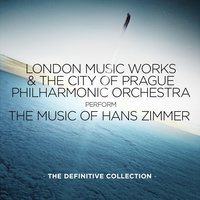 The Music of Hans Zimmer: The Definitive Collection — The City Of Prague Philarmonic Orchestra, London Music Works, Mark Ayres