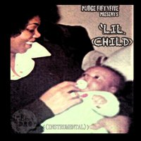 'Lil Child — Pudgefiftyfive