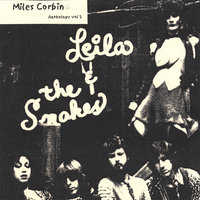 Leila and the Snakes — Miles Corbin