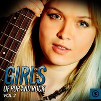 Girls of Pop and Rock, Vol. 2 — сборник