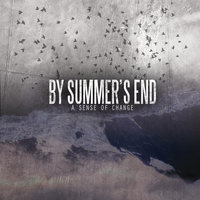 A Sense of Change — By Summer's End