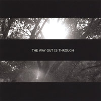 The Way Out is Through — Exit
