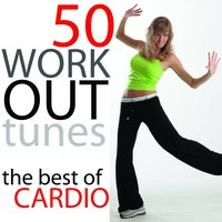 50 Workout Tunes: The Best Of Cardio — сборник