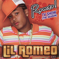 Romeo! TV Show (The Season) — Lil Romeo