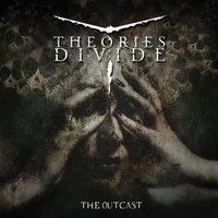 The Outcast — Theories Divide