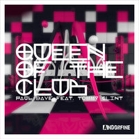 Queen Of The Club — Paul Dave, Tommy Clint