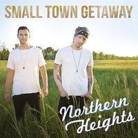 Small Town Getaway — Northern Heights