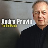 The Old Magic — Andre Previn