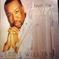 From the Heart — Eddie Williams