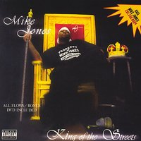 King of the Streets — Swishahouse, Mike Jones