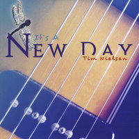 It's a New Day — Tim Nielsen
