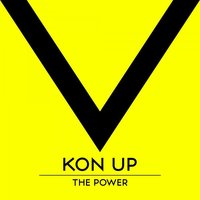 The Power — Kon Up