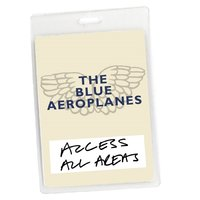 Access All Areas - The Blue Aeroplanes — The Blue Aeroplanes