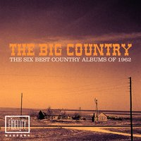 The Big Country – the Six Best Country Albums of 1962 — сборник
