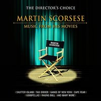 The Director's Choice: Martin Scorcese - Music from His Movies — The Academy Studio Orchestra