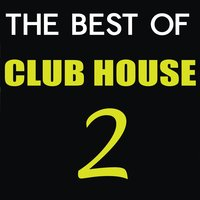 The Best of Club House, Vol. 2 — сборник