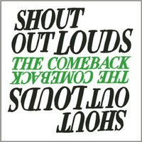 The Comeback — Shout Out Louds