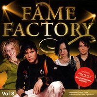 Fame Factory 8 — Fame Factory