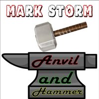 Anvil and Hammer — Mark Storm