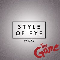 The Game — Style of Eye, Sal