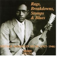 Rags, Breakdowns, Stomps & Blues — сборник