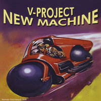 New Machine — V-Project